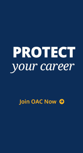 Protect Your Career. Join OAC Now